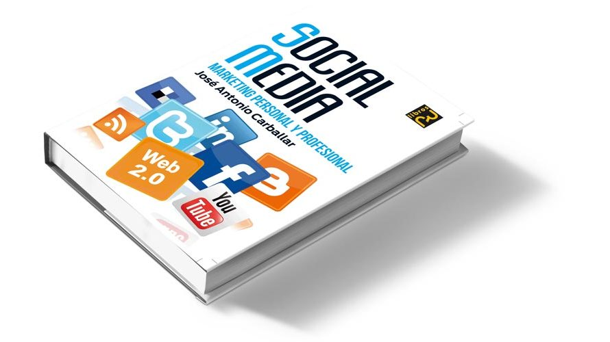 "Libro ""SOCIAL MEDIA. Marketing personal y profesional"""